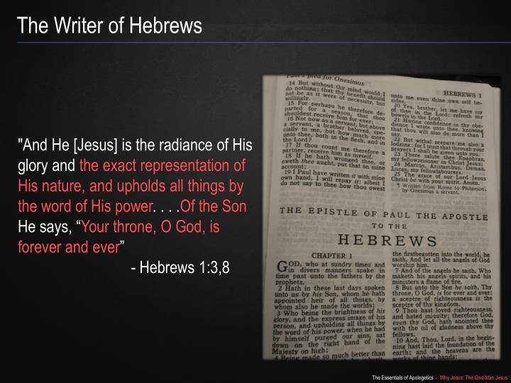 The Writer of Hebrews