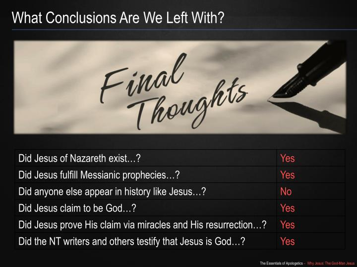 What Conclusions Are We Left With?