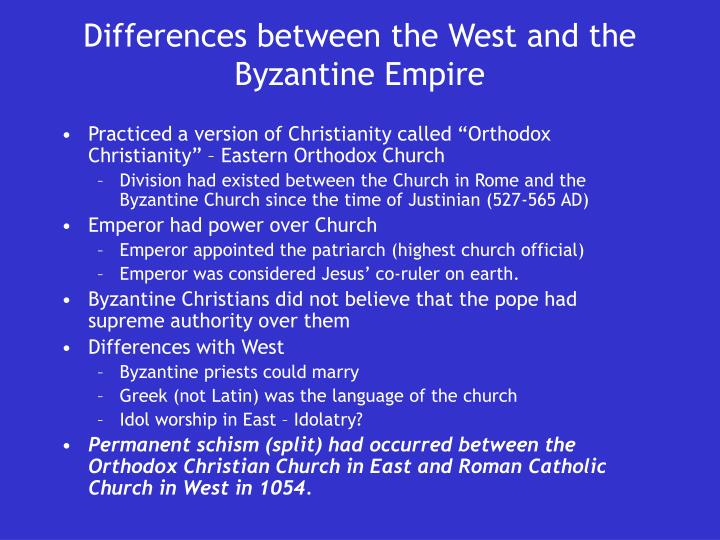 Differences between the West and the Byzantine Empire