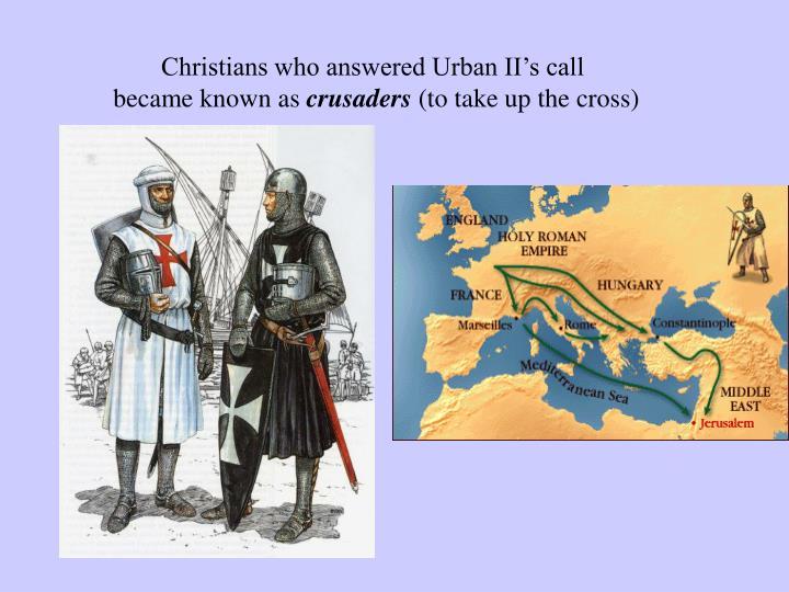 Christians who answered Urban II's call