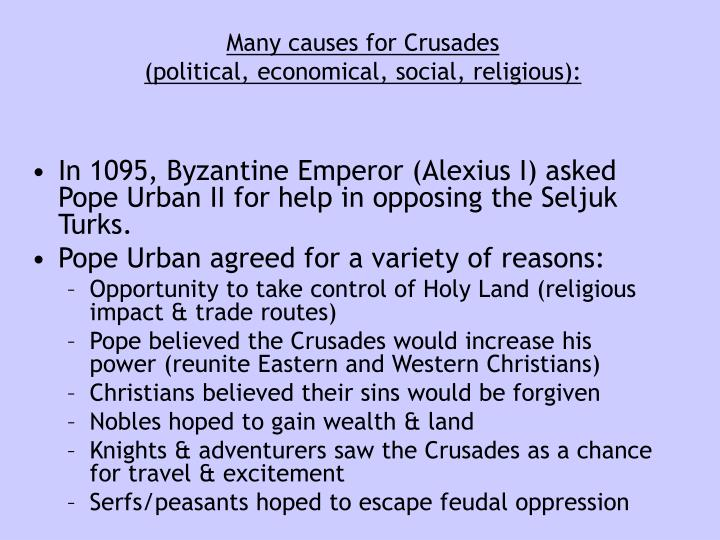 Many causes for Crusades