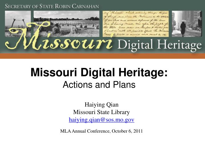 missouri digital heritage actions and plans n.