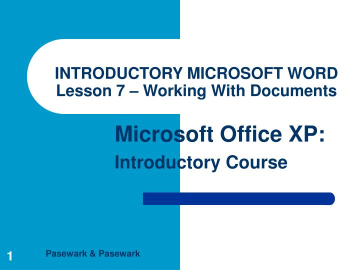 introductory microsoft word lesson 7 working with documents n.