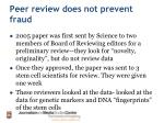 peer review does not prevent fraud