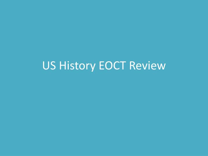 us history eoct review n.