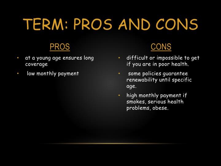 Term: PROS AND CONS
