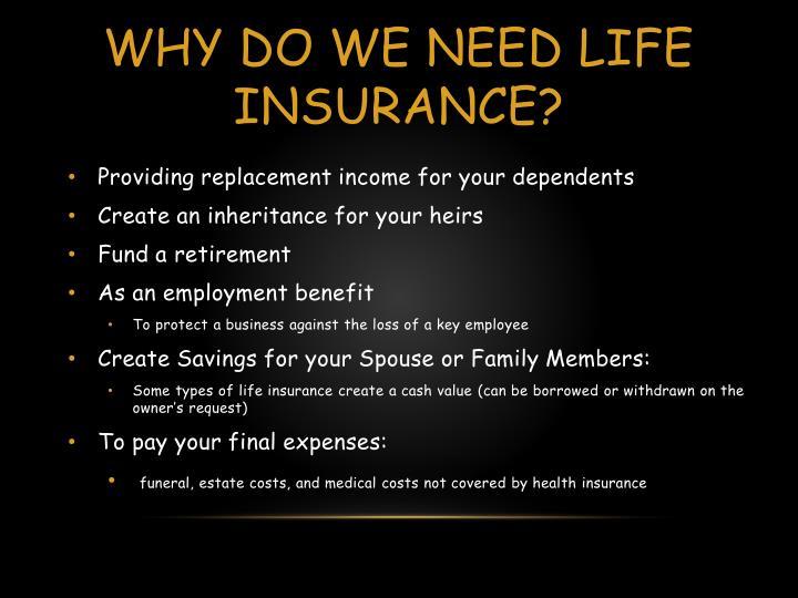 Why do we need life insurance?