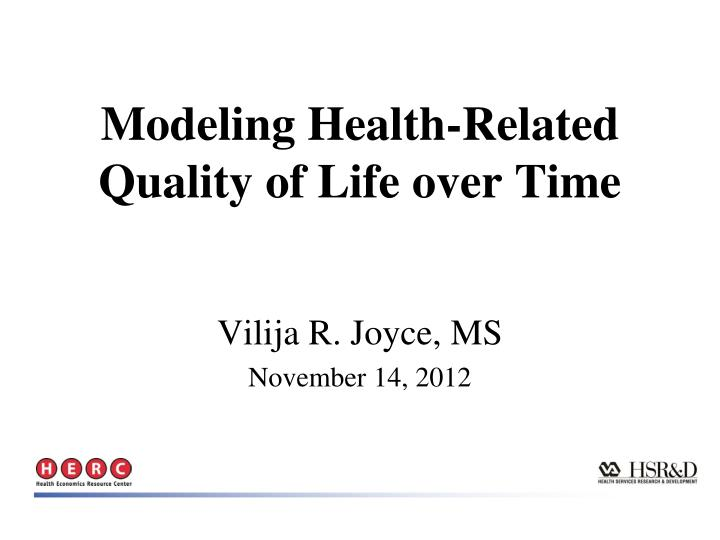 modeling health related quality of life over time n.