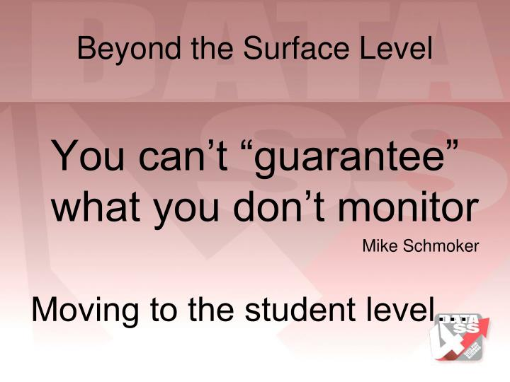 Beyond the Surface Level