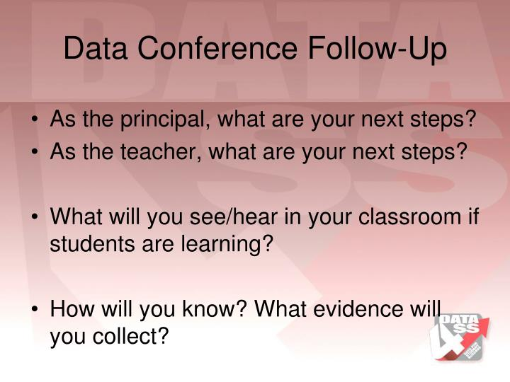 Data Conference Follow-Up