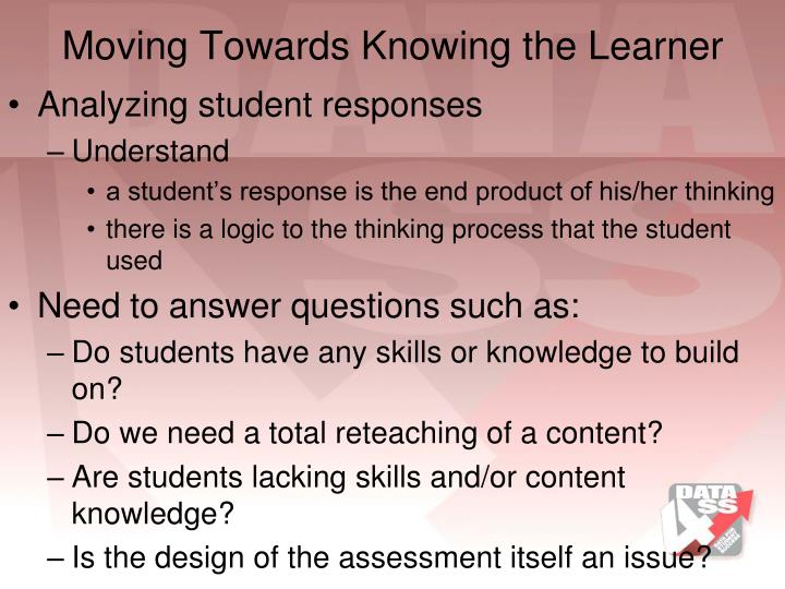 Moving Towards Knowing the Learner