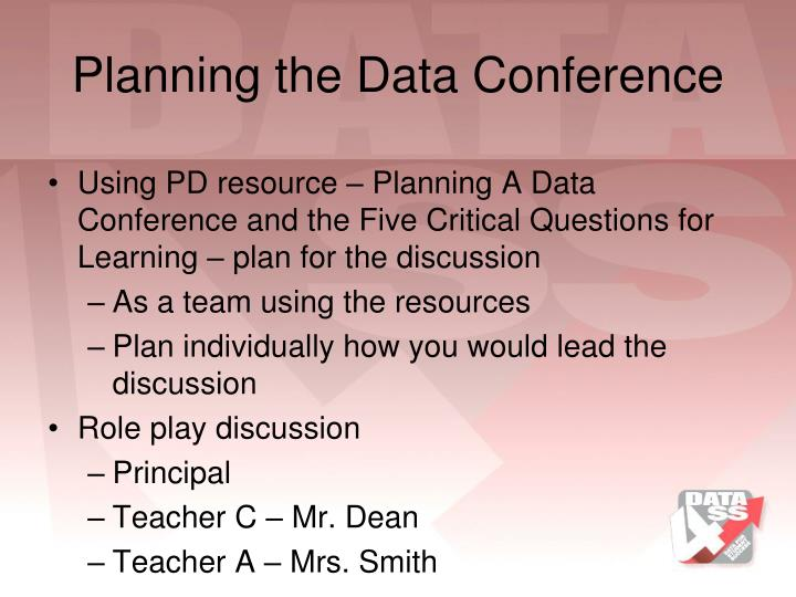 Planning the Data Conference