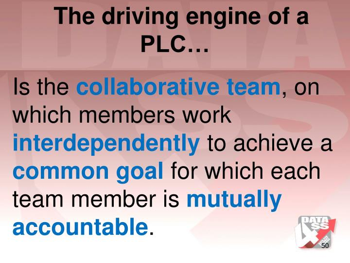 The driving engine of a PLC…