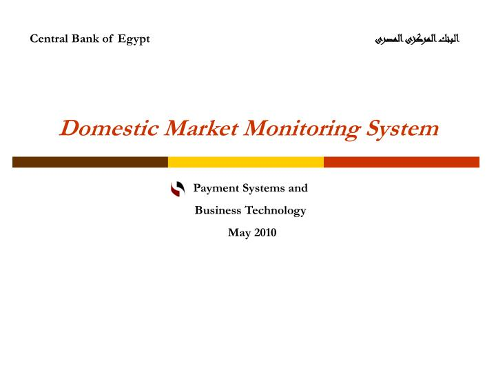domestic market monitoring system n.