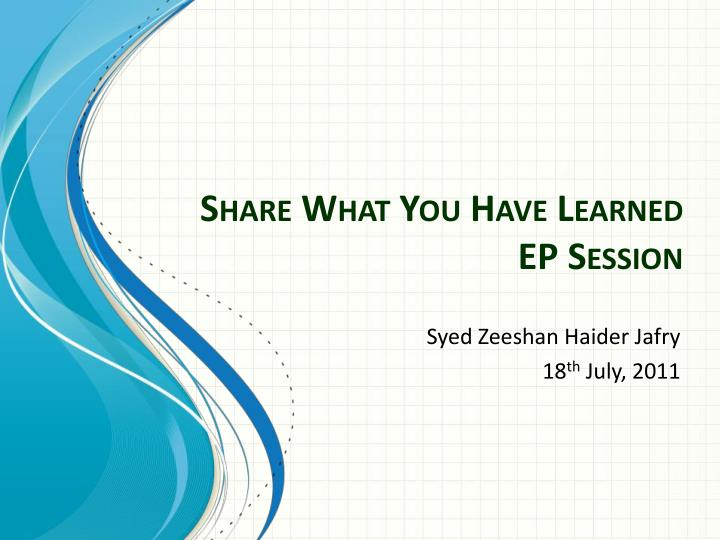share what you have learned ep session n.