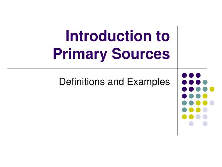 introduction to primary sources n.