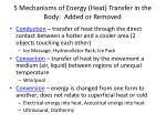 5 mechanisms of energy heat transfer in the body added or removed