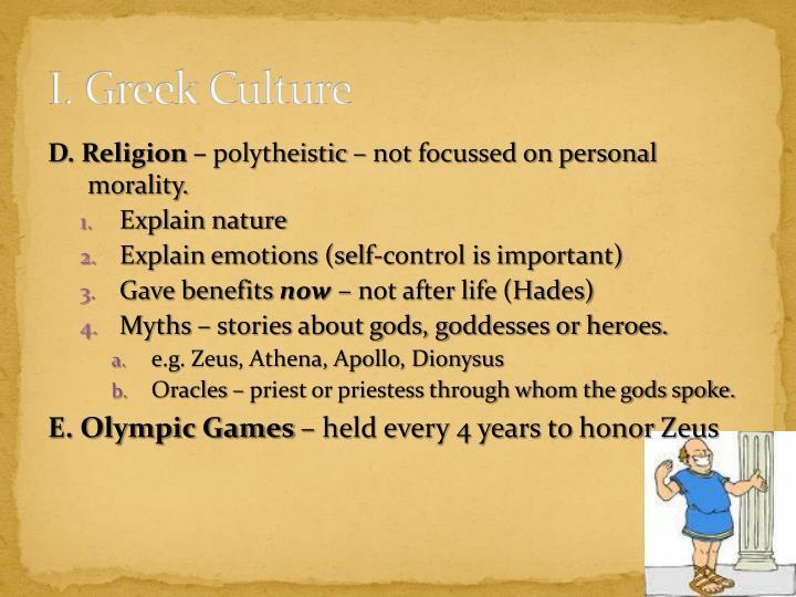 I. Greek Culture