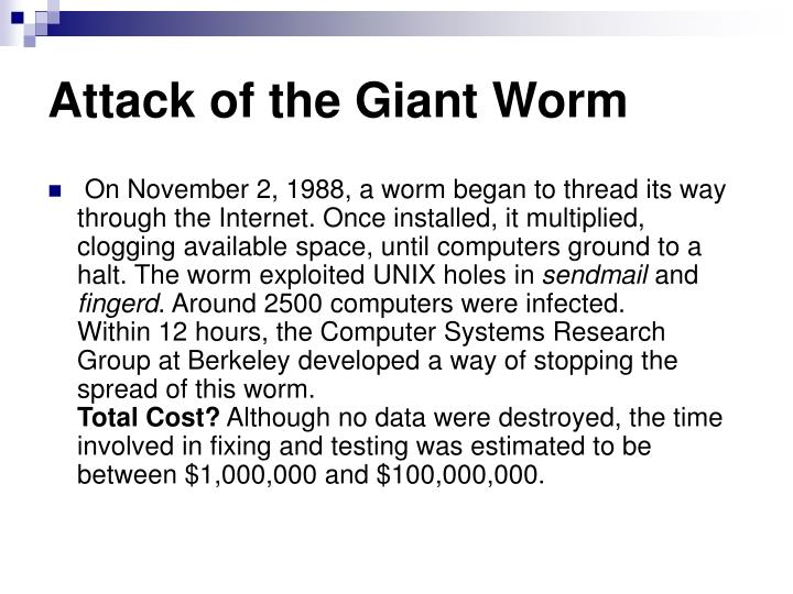 Attack of the giant worm