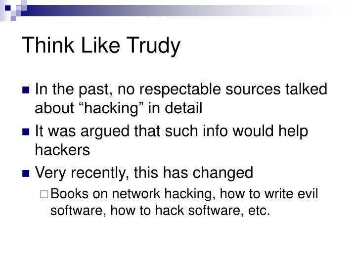 Think Like Trudy