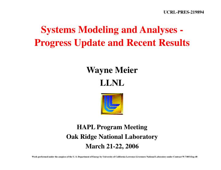 systems modeling and analyses progress update and recent results n.