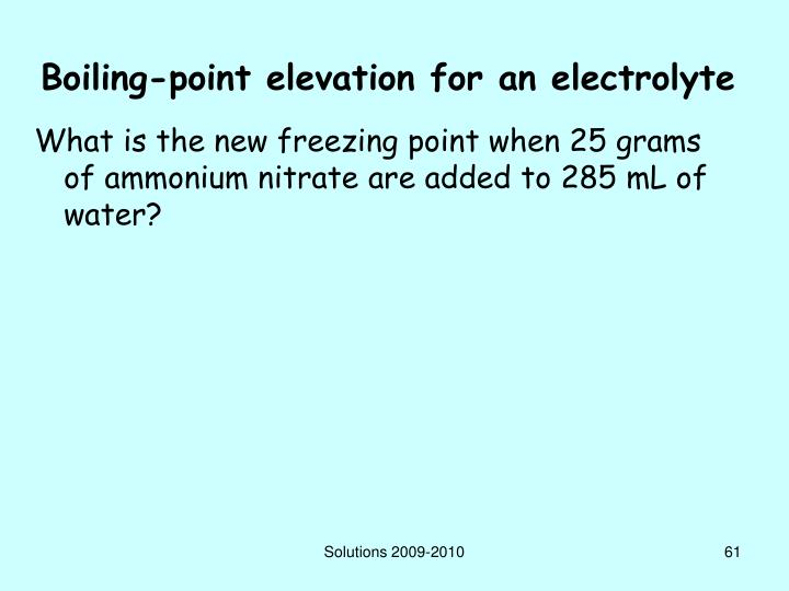 Boiling-point elevation for an electrolyte