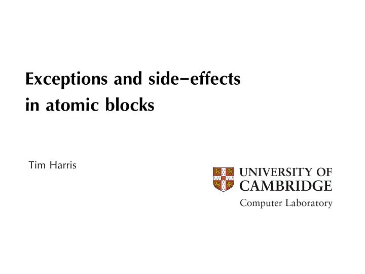 exceptions and side effects in atomic blocks n.
