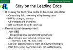 stay on the leading edge