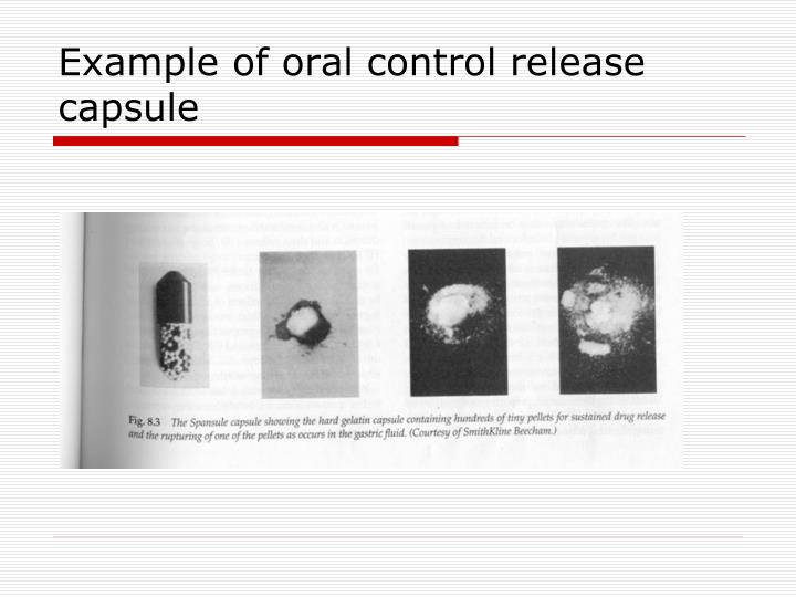 Example of oral control release capsule