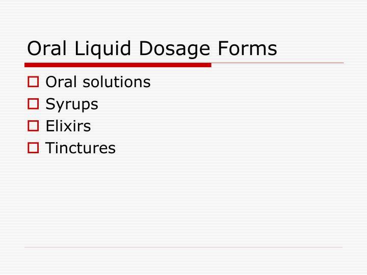 Oral Liquid Dosage Forms