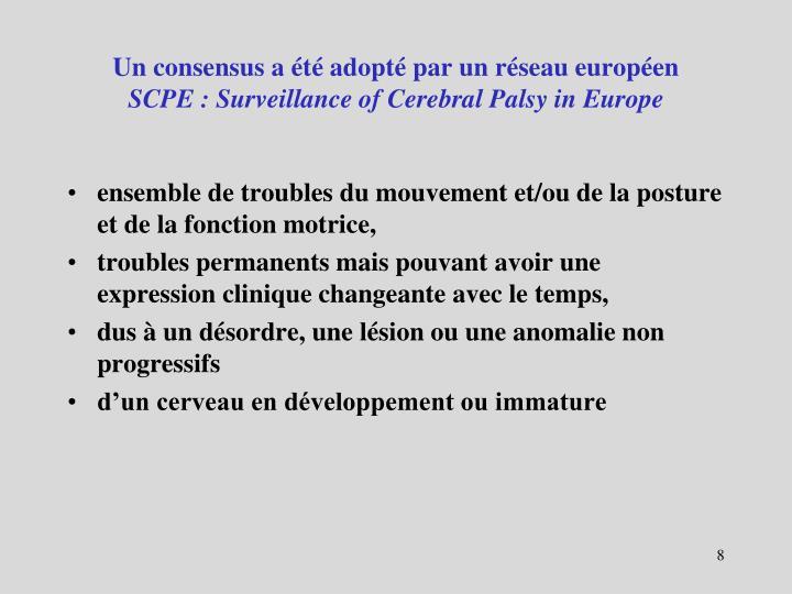 Un consensus a été adopté par un réseau européen