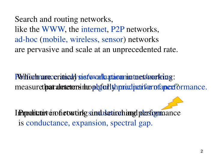 Search and routing networks,