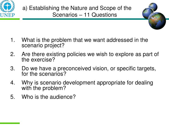 a) Establishing the Nature and Scope of the Scenarios – 11 Questions