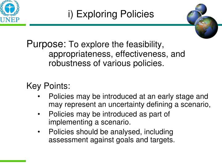 i) Exploring Policies