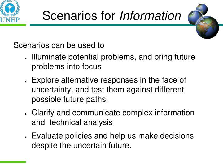Scenarios for