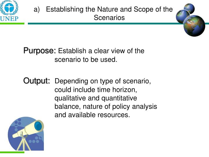 Establishing the Nature and Scope of the