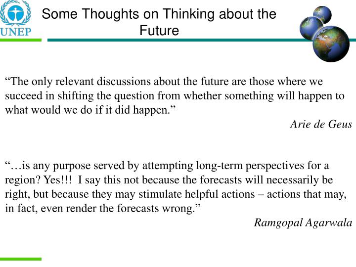 Some Thoughts on Thinking about the Future