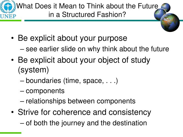 What Does it Mean to Think about the Future in a Structured Fashion?