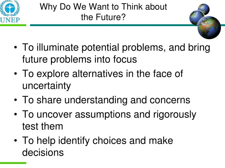 Why Do We Want to Think about the Future?