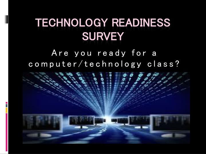 are you ready for a computer technology class n.
