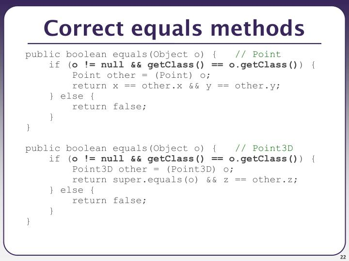 Correct equals methods