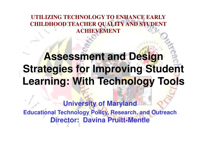 Assessment and design strategies for improving student learning with technology tools