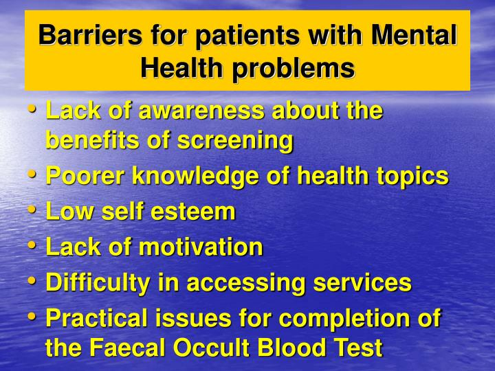 Barriers for patients with Mental Health problems