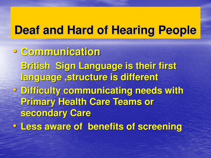 Deaf and Hard of Hearing People