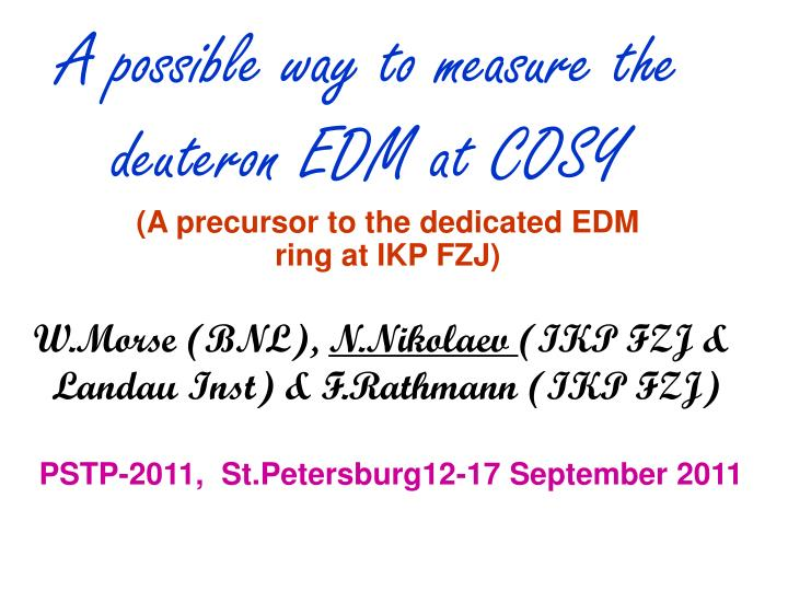 a possible way to measure the deuteron edm at cosy n.