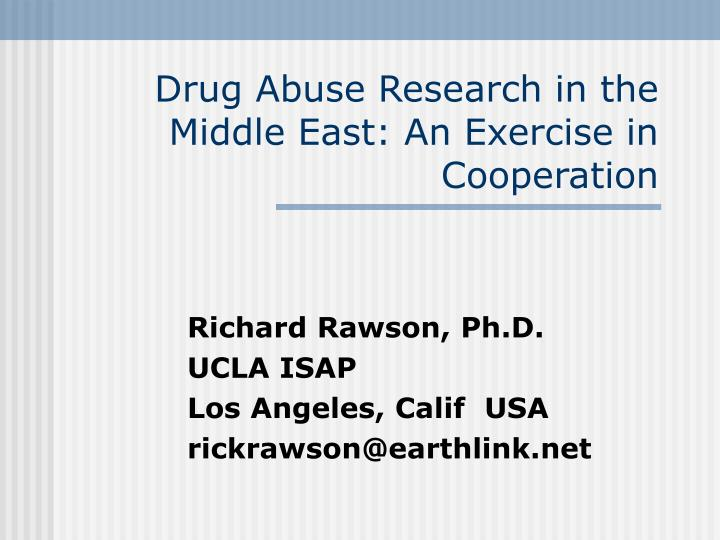 drug abuse research in the middle east an exercise in cooperation n.
