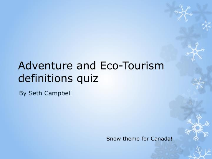 adventure and eco tourism definitions quiz n.