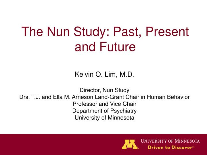 the nun study past present and future n.