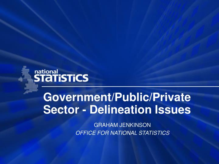 government public private sector delineation issues n.
