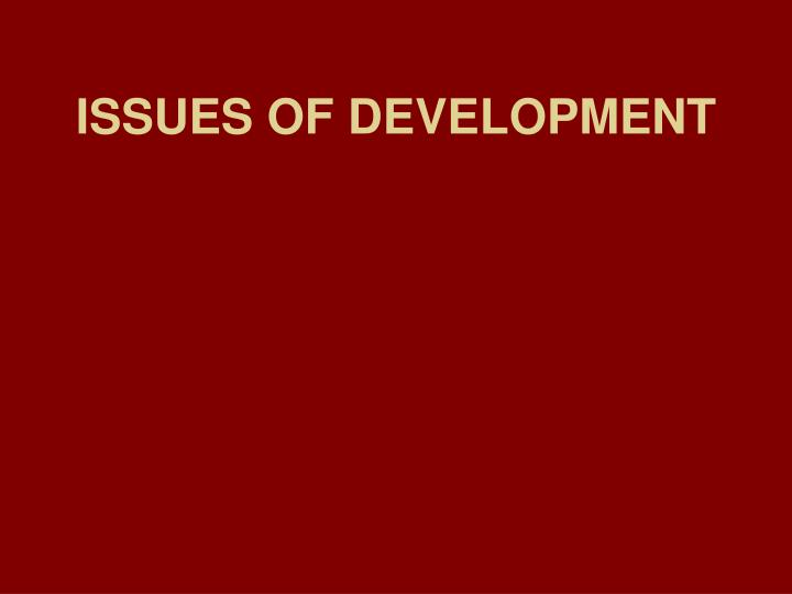 issues of development n.